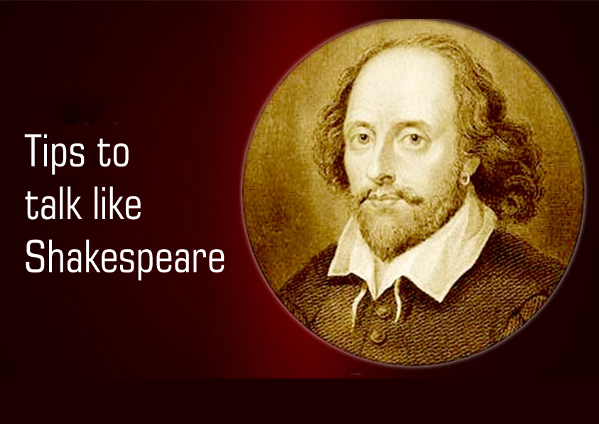 Tips to Talk Like Shakespeare