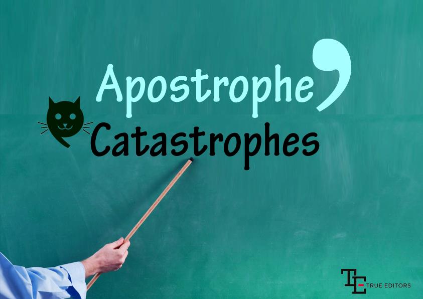 Apostrophe Catastrophes