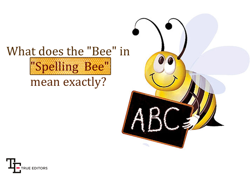 """What does """"Bee"""" in """"Spelling Bee"""" mean exactly?"""